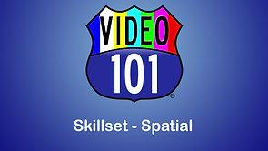 Editing Skillset:  Spatical