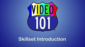 Editing Skillset Introduction
