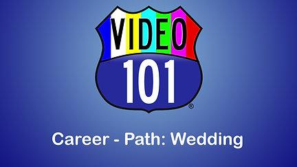 Video-101 - Career Path Wedding