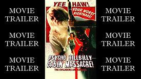 Psycho Hillbilly Cabin Massacre! - Movie Trailer