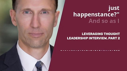 Ryan Lahti - Leveraging Thought Leadership, Part 2