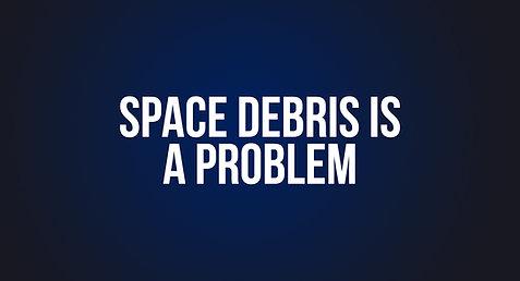 8. Space Debris is a Problem