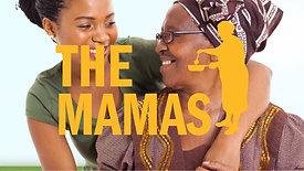 The mamas promo Video