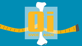 "SVOI ""an introduction to Osteogenesis Imperfecta"""