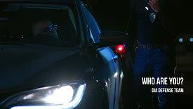 """Grabb & Durando DUI Defense Team """"Who are you?"""""""