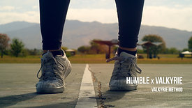 Humble x Valkyrie