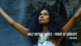 Half Untold - Series Proof Of Concept