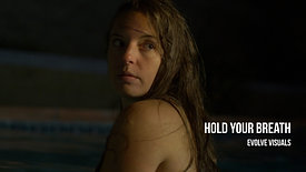 Hold Your Breath - @jakobowens Short Horror Film Contest
