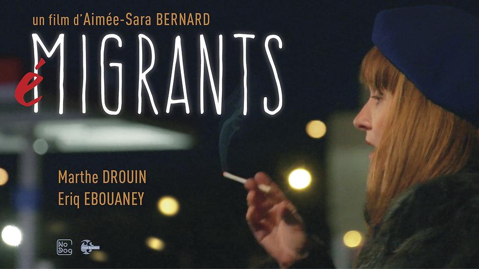 Film (é)MIGRANTS · Extraits (2'28)