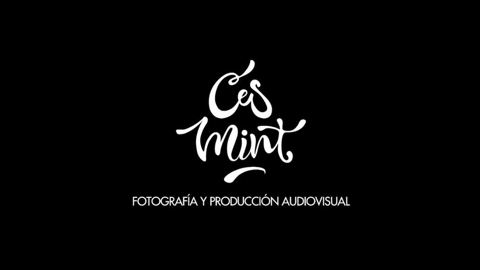 Reel - Ces Mint Fotografía | Producción Audiovisual