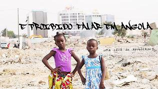 É proibido falar em Angola _ It Is Forbidden to Talk in Angola