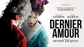 Casanova, Last Love / Dernier amour (2019) - Trailer (French)