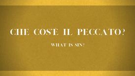 14 - Che cos'è il peccato?