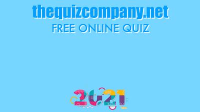 2021 - FEBRUARY Quiz