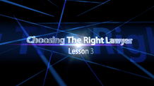 Lesson 3 Choosing the right lawyer