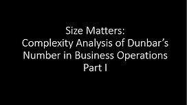 Size Matters: Complexity Analysis of Dunbar's Number in Business Operations
