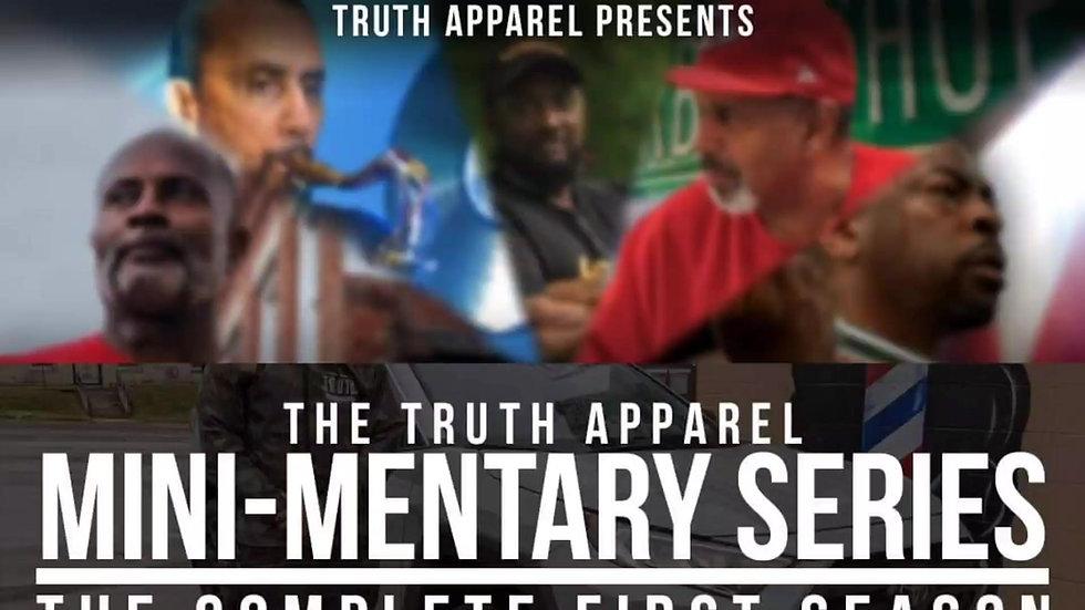 The TRUTH Apparel Mini-Mentary Series - Season 1