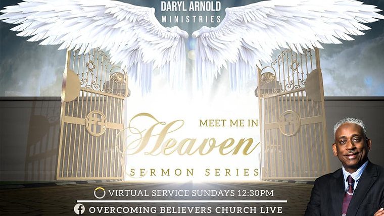 Meet Me In Heaven Sermon Series