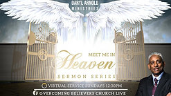 Meet Me In Heaven Sermon Series: Part 2 Heaven's Dimensions
