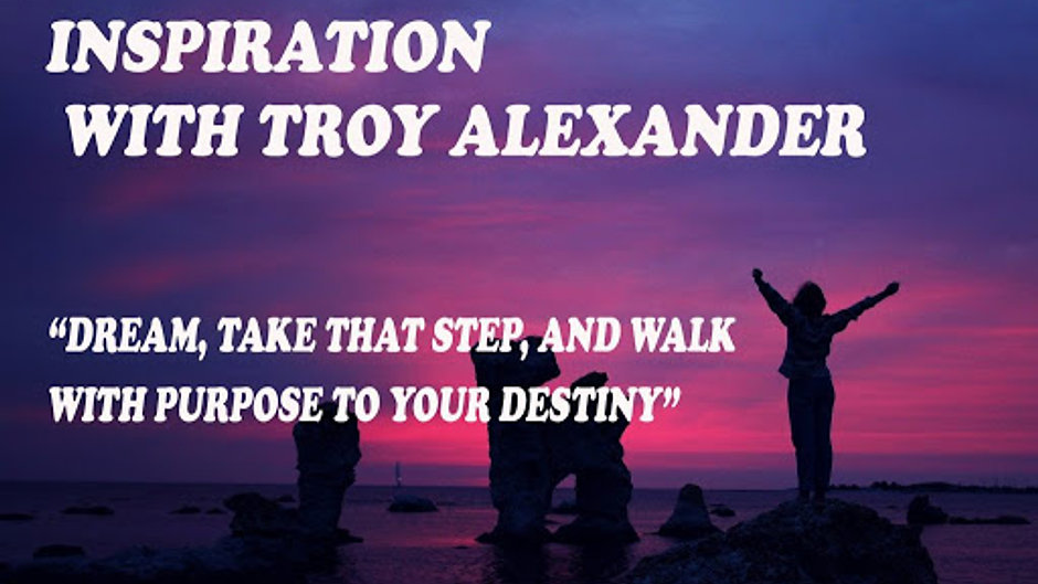 Inspiration with Troy Alexander