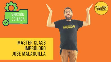 Master Class IMPRÓLOGO, por Jose Malaguilla