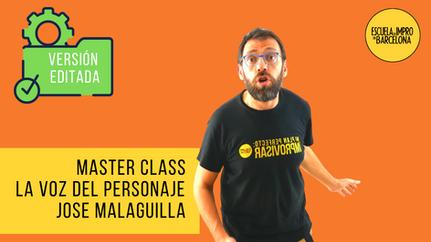 Master Class LA VOZ DEL PERSONAJE, por Jose Malaguilla