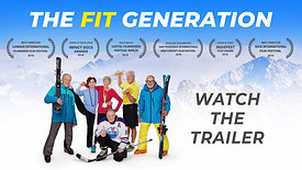 The Fit Generation - Trailer