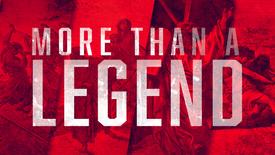 More Than a Legend Promo