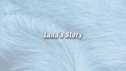 Lana _ K9 Story