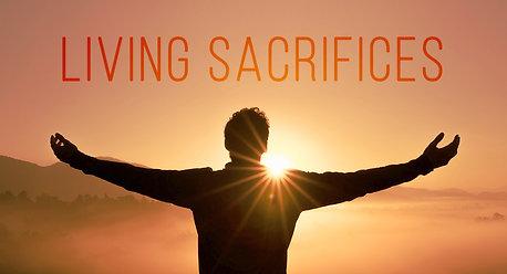 20/09/13 Sermon - Give your Body as a Living Sacrifice