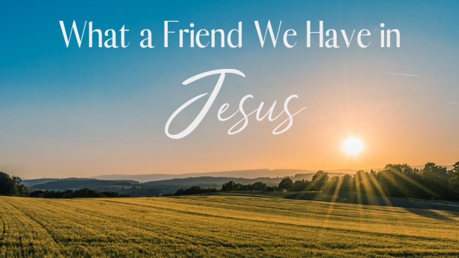 20/03/15 Sermon - A Friend in Jesus
