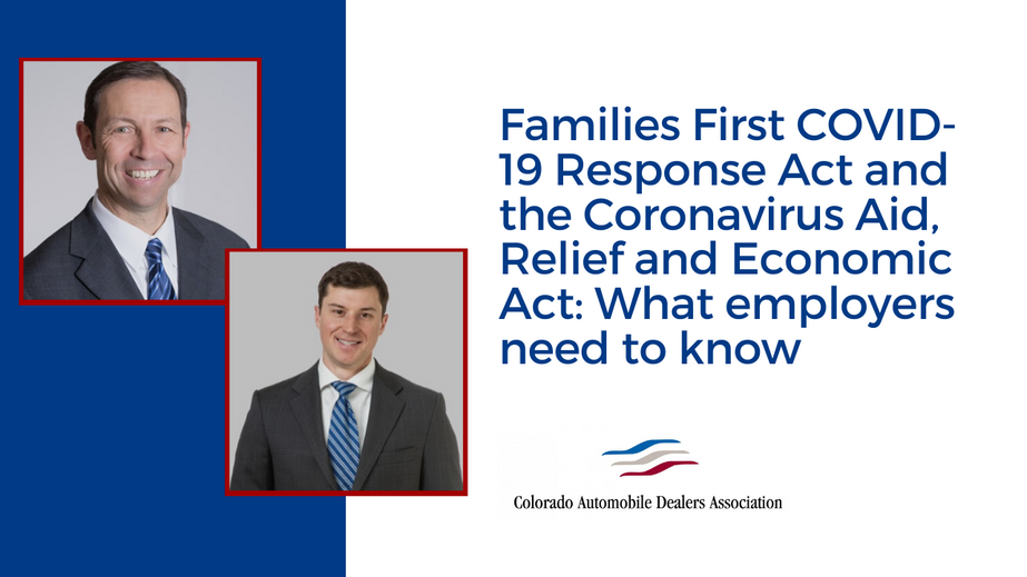 Families First COVID-19 Response Act and the Coronavirus Aid, Relief and Economic Act: What employers need to know