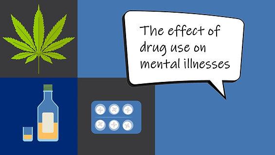 Effect of Drug Use on Existing Mental Illness
