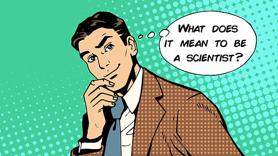 What does it mean to be a scientist