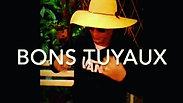 Teaser Bons Tuyaux