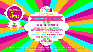 POSH Expressions Performing Arts Experience 2K18 Commercial Ad