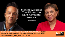 Chapter 1 | How to Talk to Children About BLM with Debbie Edmunds, Licensed Professional Counselor, MA, LPC-S, CART