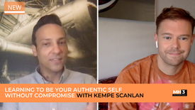 LEARNING TO BE YOUR AUTHENTIC SELF WITHOUT COMPROMISE WITH KEMPE SCANLAN