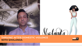 Thriving After Domestic Violence with Sholanda
