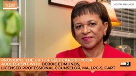 Providing the Gift of Self Care To Your Adolescent with Debbie Edmunds, Licensed Professional Counselor, MA, LPC-S, CART