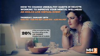 MH3 Live Event Promo | How to Change Unhealthy Habits In Remote Working To Improve Your Mental Wellness
