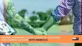 Moving Forward After Domestic Violence and During COVID19