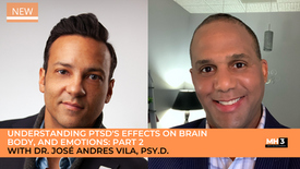 Part 1: Understanding PTSD'S Effects on Brain, Body, and Emotions with Dr. Jo ANDRES VILA, PSY.D.