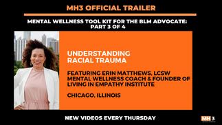 MH3 Official Trailer | Understanding Racial Trauma
