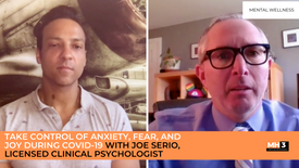 How to Take Control of Anxiety, Fear, and Joy During COVID-19 with Joe Serio