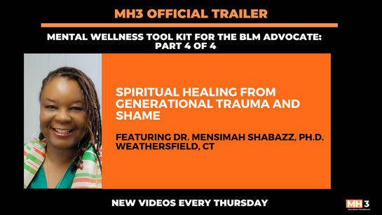 MH3 Official Trailer | Spiritual Healing from Generational Trauma and Shame with Dr. Mensimah Shabazz Ph.D.