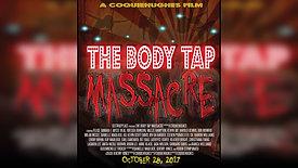 THE BODY TAP MASSACRE