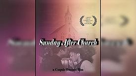 SUNDAY AFTER CHURCH - Trailer