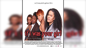 IF I WAS YOUR GIRL MOVIE 2012
