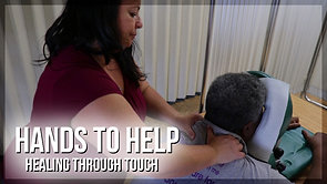 Hands to Help: Healing Through Touch